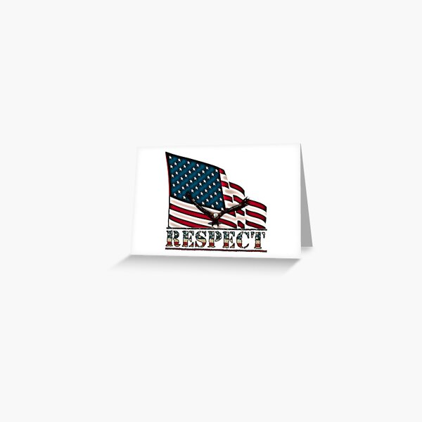 Patriotic Respect w/Eagle & USA Flag Greeting Card