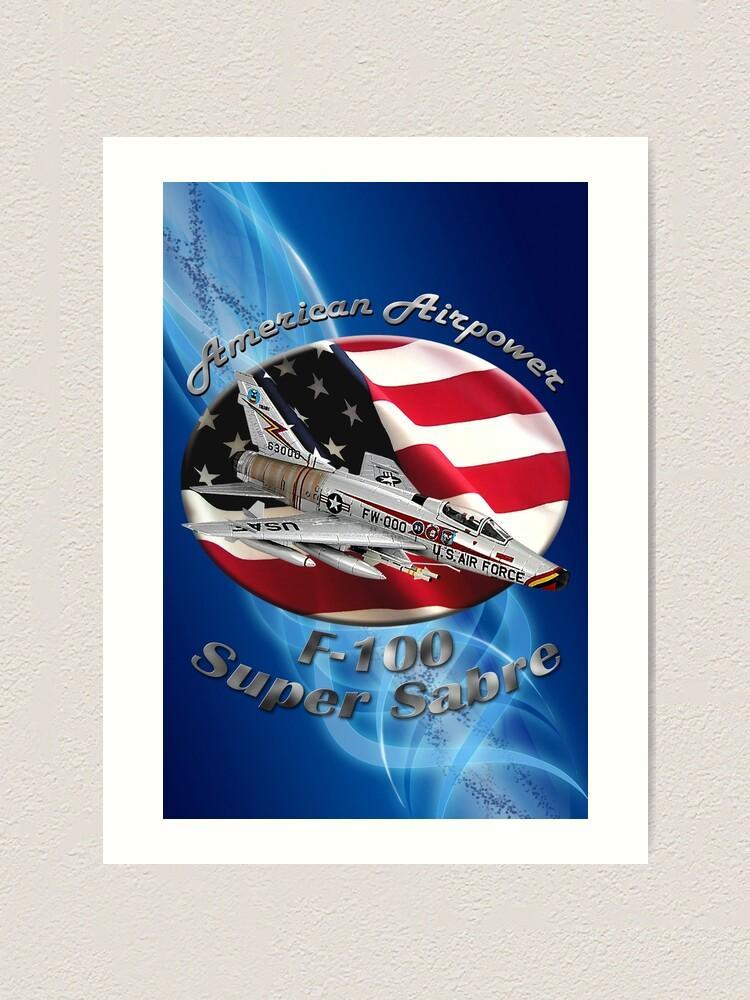 Alternate view of F-100 Super Sabre American Airpower Art Print