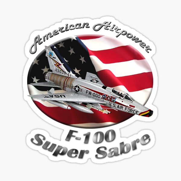 F-100 Super Sabre American Airpower Sticker