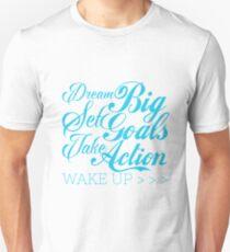 Dream big set goals take action T-Shirt