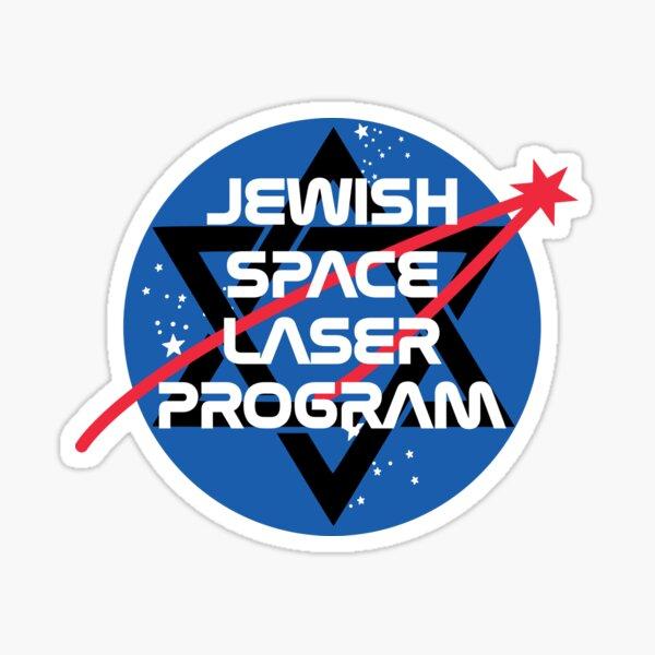 Jewish Space Laser Program Sticker