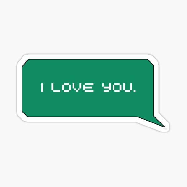 I love you Speech Bubble Sticker