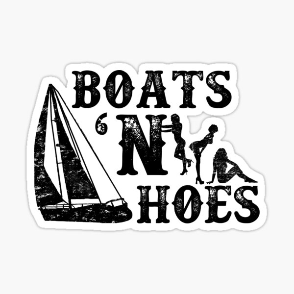 Boats 'N Hoes Stepbrothers Sticker