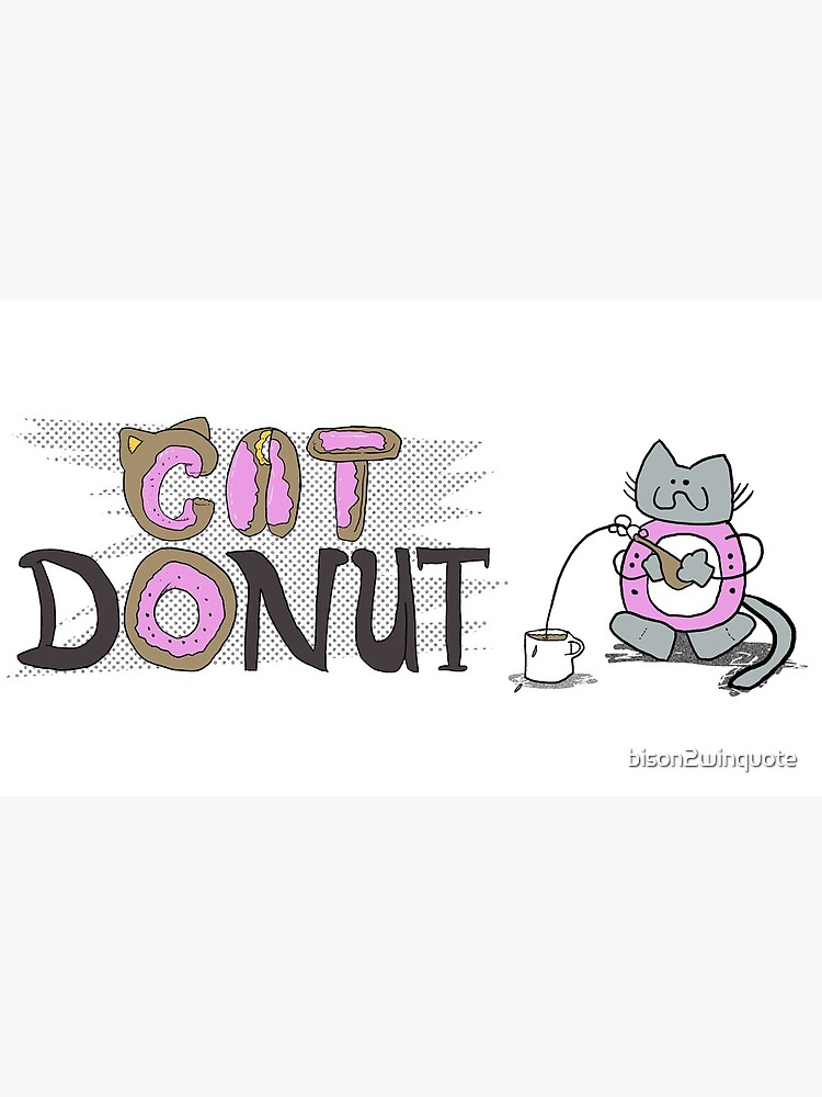 Cat Donut Mug by bison2winquote