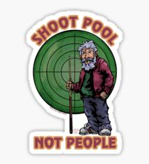 Pegatina Shoot Pool not People