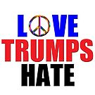 Love Trumps Hate Peace Sign for Bernie Sanders Supporters Anti-Trump  by frogcreek