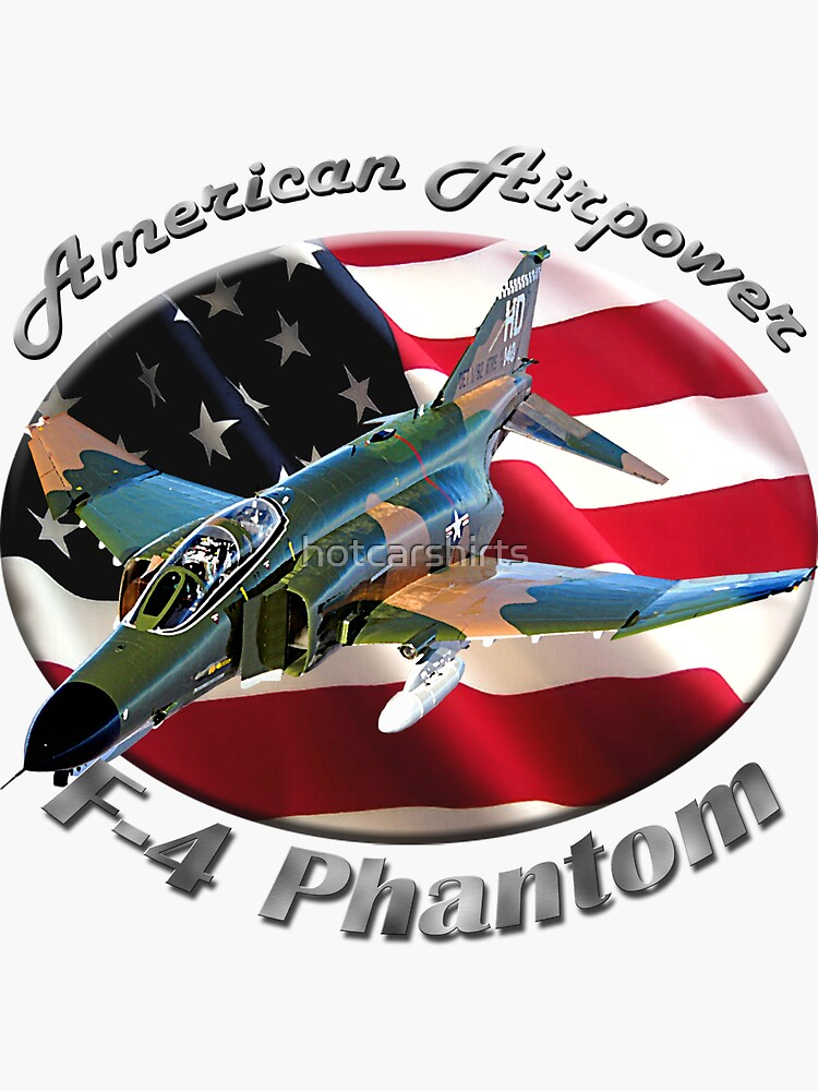 F-4 Phantom American Airpower by hotcarshirts