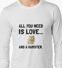 Love And A Hamster Long Sleeve T-Shirt