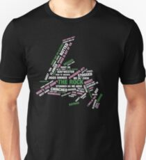 It's Always Going Best Kind on The Rock Unisex T-Shirt