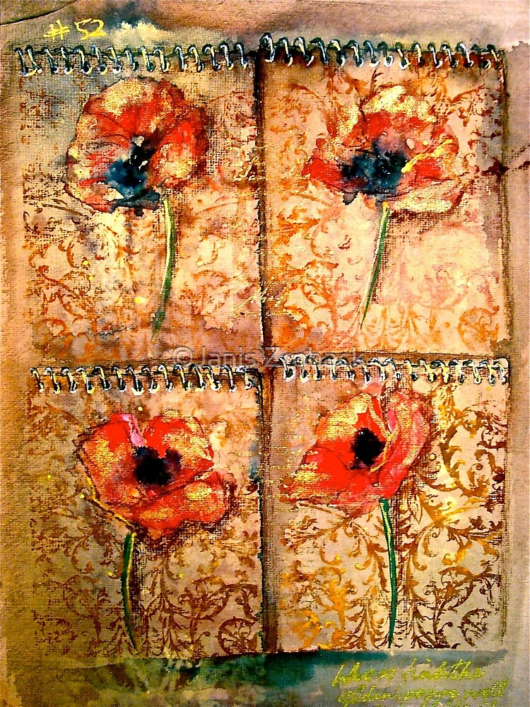 The Poppy Journals...The Tapestry by ©Janis Zroback