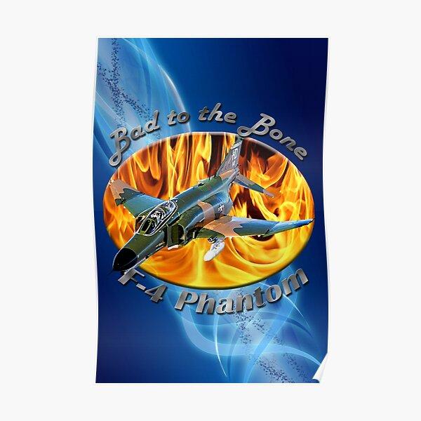 F-4 Phantom Bad To The Bone Poster
