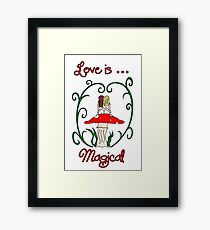 Love is Magical Framed Print