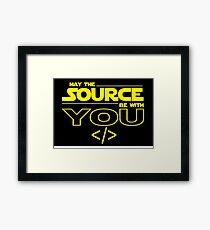 May the Source be with You Framed Print
