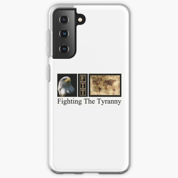 Fighting the Tyranny  Samsung Galaxy Soft Case