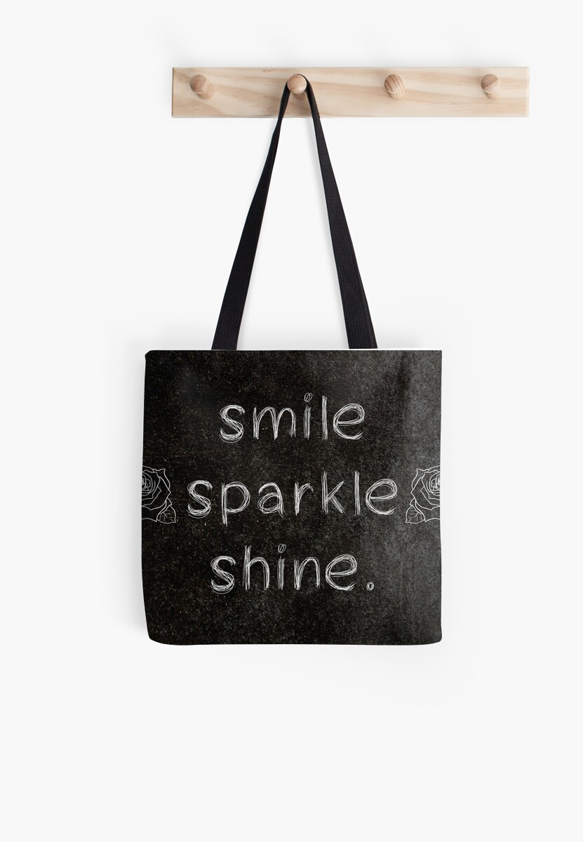 Smile Sparkle Shine 3 Word Quotes Tote Bags By Royston69 Redbubble