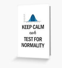 Keep Calm and Test for Normality Normal Bell Curve for Data Science Geeks and Scientists Greeting Card