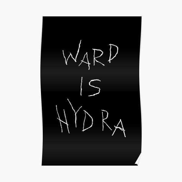 Ward is HYDRA Poster