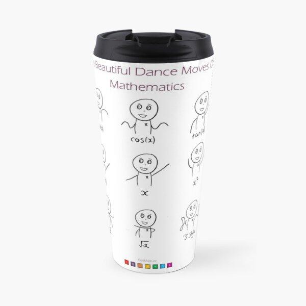 The Dance of Mathematics Travel Mug