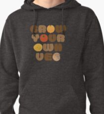 Grow your own veg Pullover Hoodie