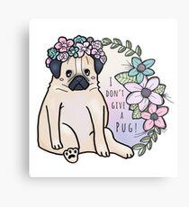 I don't give a pug! Metalldruck