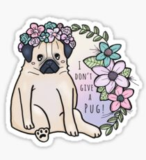 I don't give a pug! Sticker