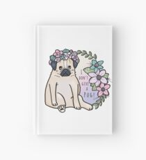I don't give a pug! Notizbuch