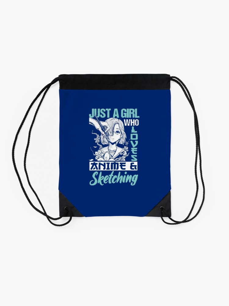Alternate view of Just A Girl Who Loves Anime And Sketching Drawstring Bag