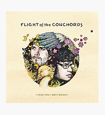 Flight of the Conchords - I Told You I Was Freaky Photographic Print