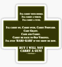 I Will Not Carry a Gun Sticker