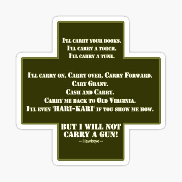I Will Not Carry a Gun Sticker