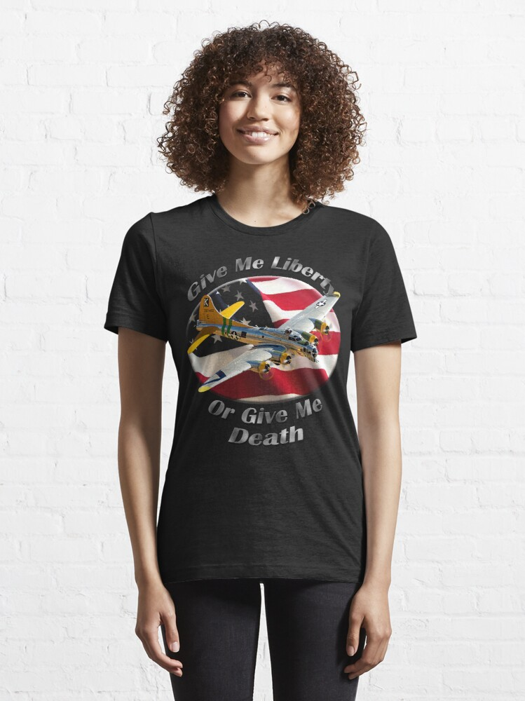 Alternate view of B-17 Flying Fortress Give Me Liberty Essential T-Shirt