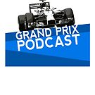 Grand Prix Podcast by Elton McManus