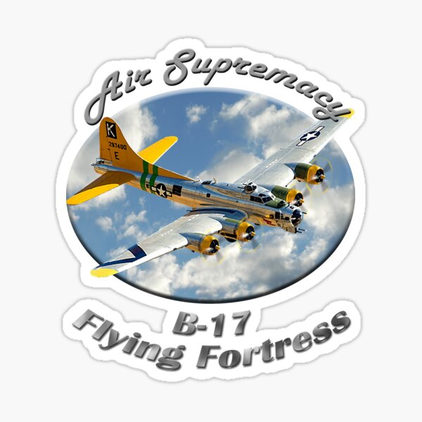 B-17 Flying Fortress Air Supremacy Sticker