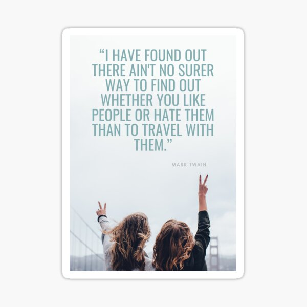 Travel quotes Mark Twain Sticker