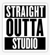 Straight Outta Studio  Sticker