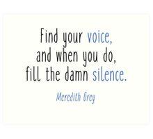 Grey's Anatomy - Find your voice Art Print