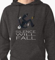 Silence Will Fall Pullover Hoodie