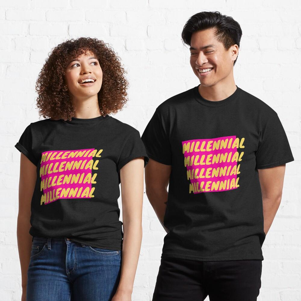 millennial generation vibe Classic T-Shirt