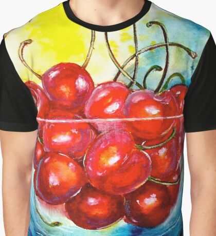 Life is Just a Bowl of Cherries Graphic T-Shirt