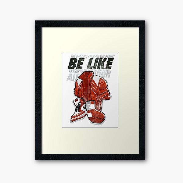 Be Like Mike - 2016 Framed Art Print