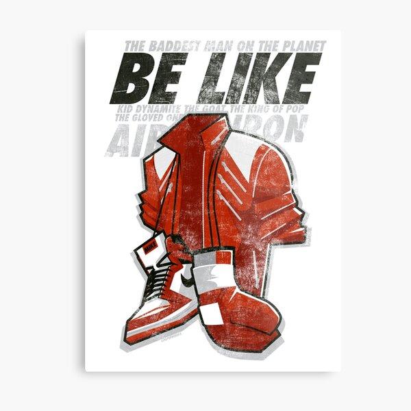 Be Like Mike - 2016 Metal Print