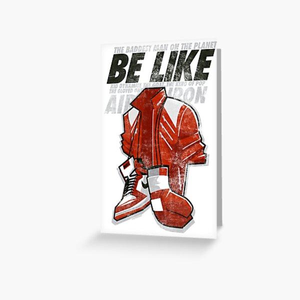 Be Like Mike - 2016 Greeting Card