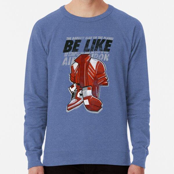 Be Like Mike - 2016 Lightweight Sweatshirt
