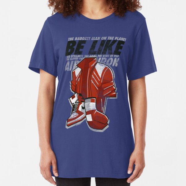 Be Like Mike - 2016 Slim Fit T-Shirt