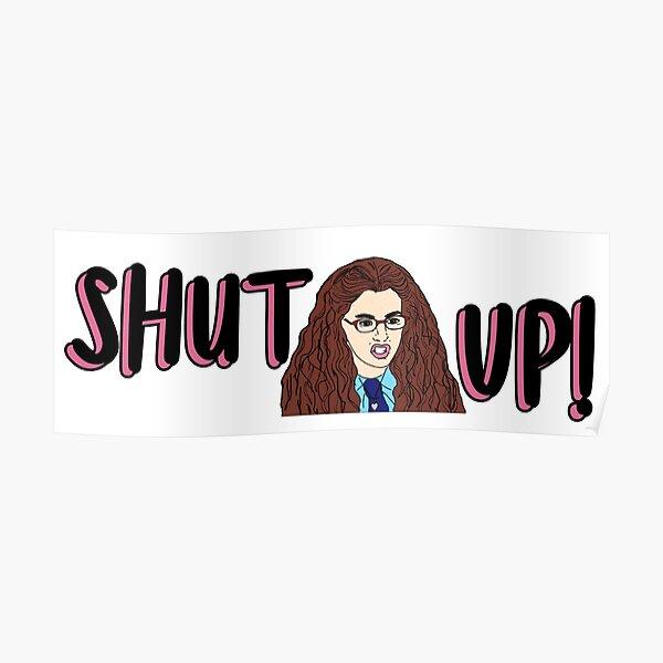 The Princess Diaries SHUT UP Poster