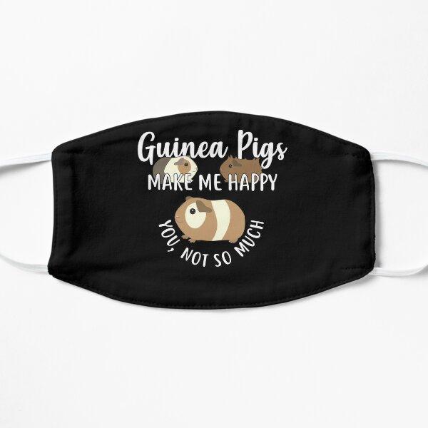Guinea Pigs Make Me Happy Flat Mask