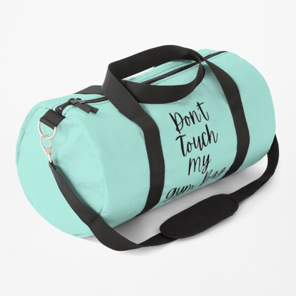 Don't Touch My Gym Bag PCOS workout exercise Duffle Bag