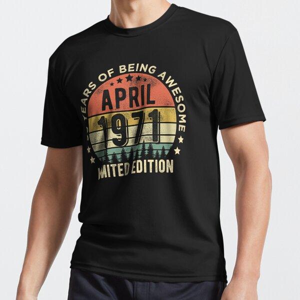 50 años Abril de 1971 Edición limitada 50 cumpleaños Camiseta deportiva