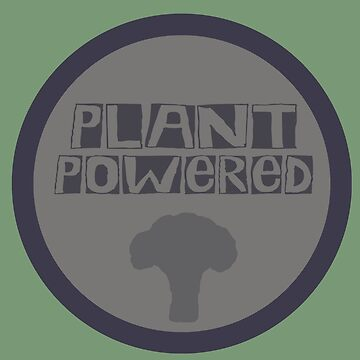 Plant Powered by theartofveg