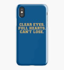 Clear eyes, full hearts, can't lose iPhone Case/Skin